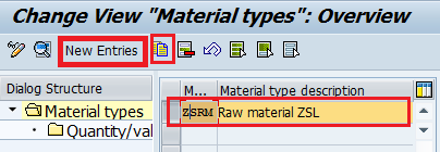 material types new entries Material Types in SAP